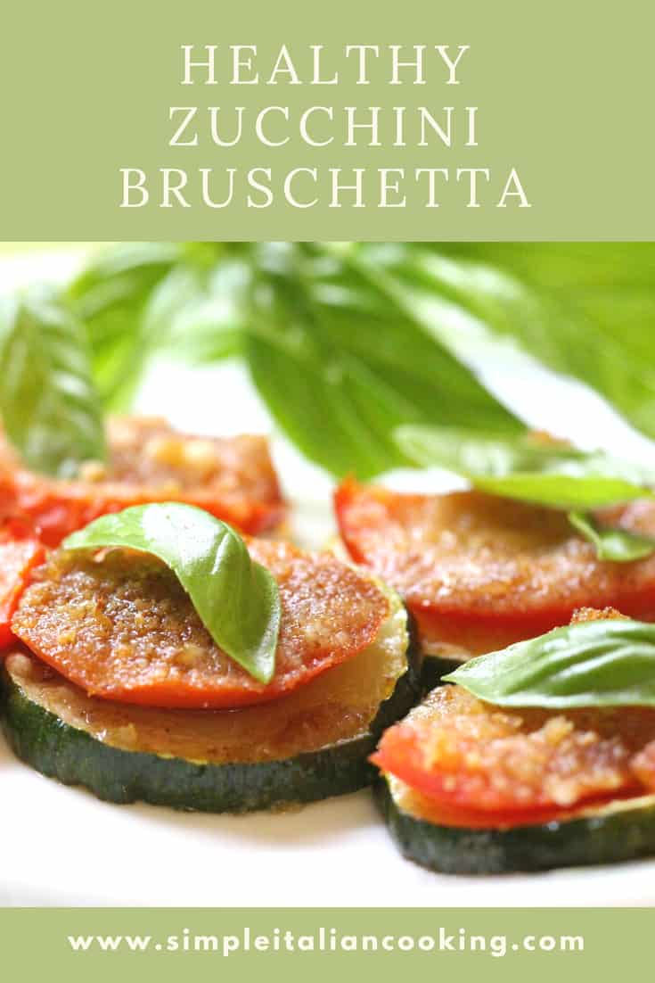 Healthy and Easy Italian Zucchini Bruschetta Recipe