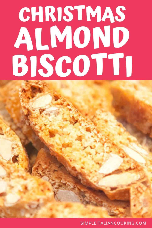 Italian Classic Almond Biscotti Recipe