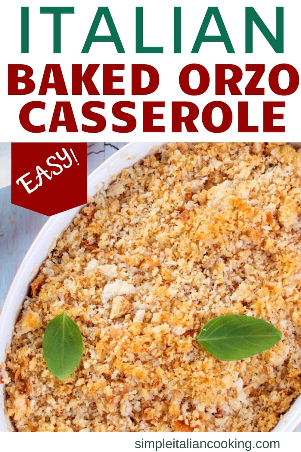 How to Make a Delicious Baked Orzo Italiano