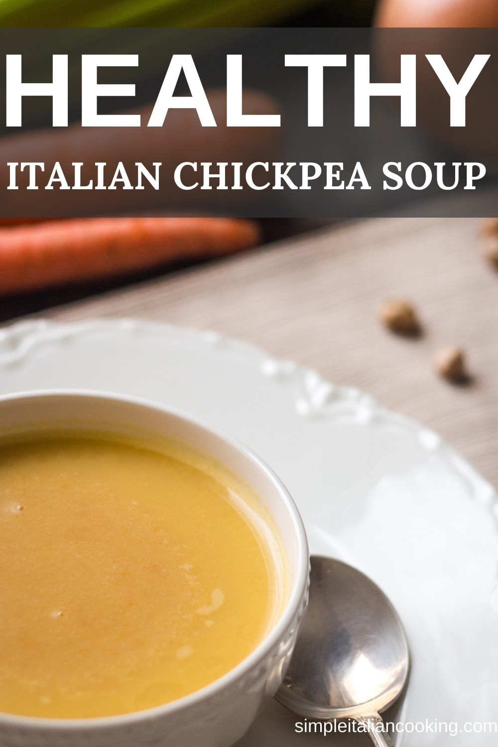 How to Make Blended Chickpea Soup Italian Style