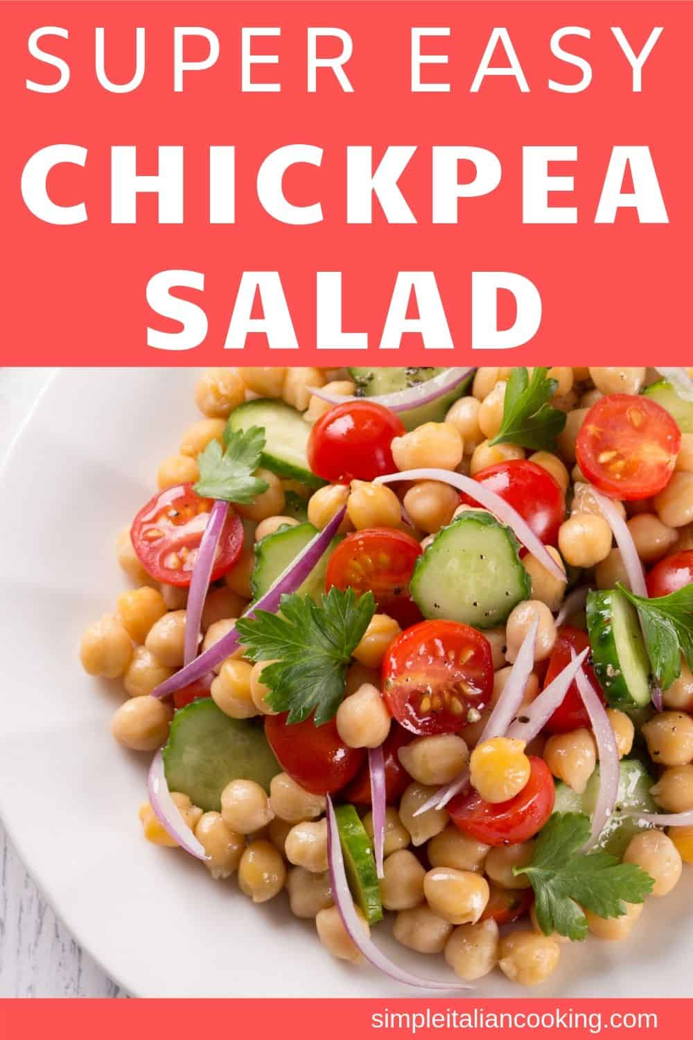How to Make an Easy Italian Chickpea Salad