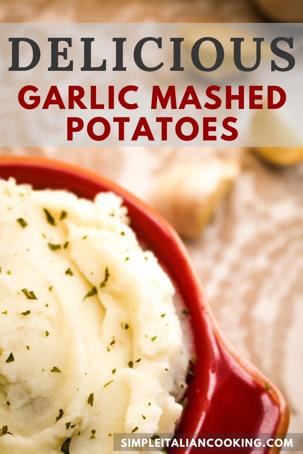 How to Make Easy Italian Garlic Mashed Potatoes
