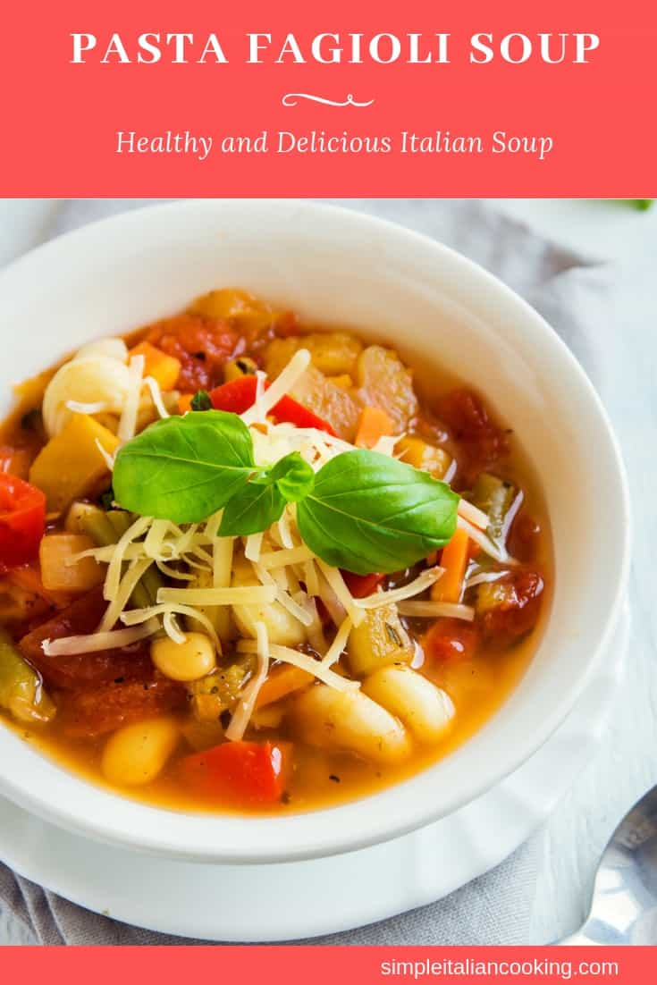 How to Make Pasta Fagioli Soup