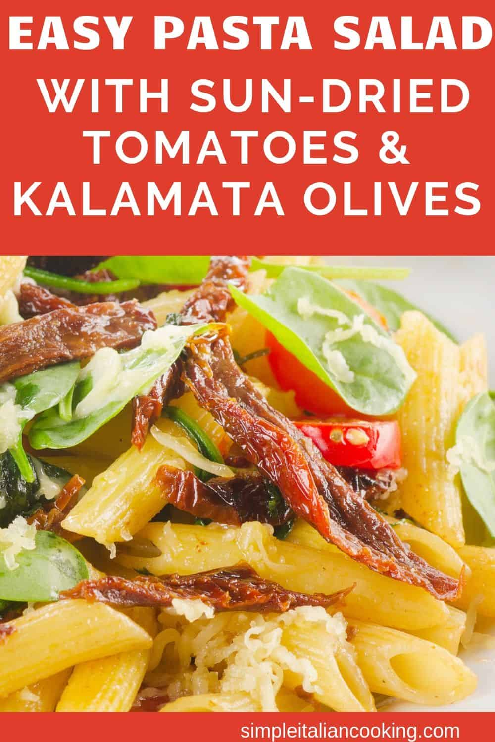Easy Pasta Salad with Sun-dried Tomatoes and Kalamata Olives