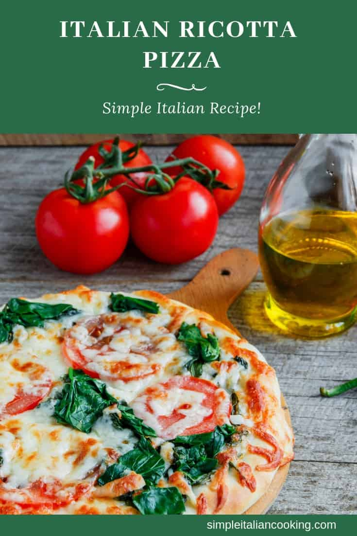 Recipe for How to Make a Ricotta Spinach Pizza
