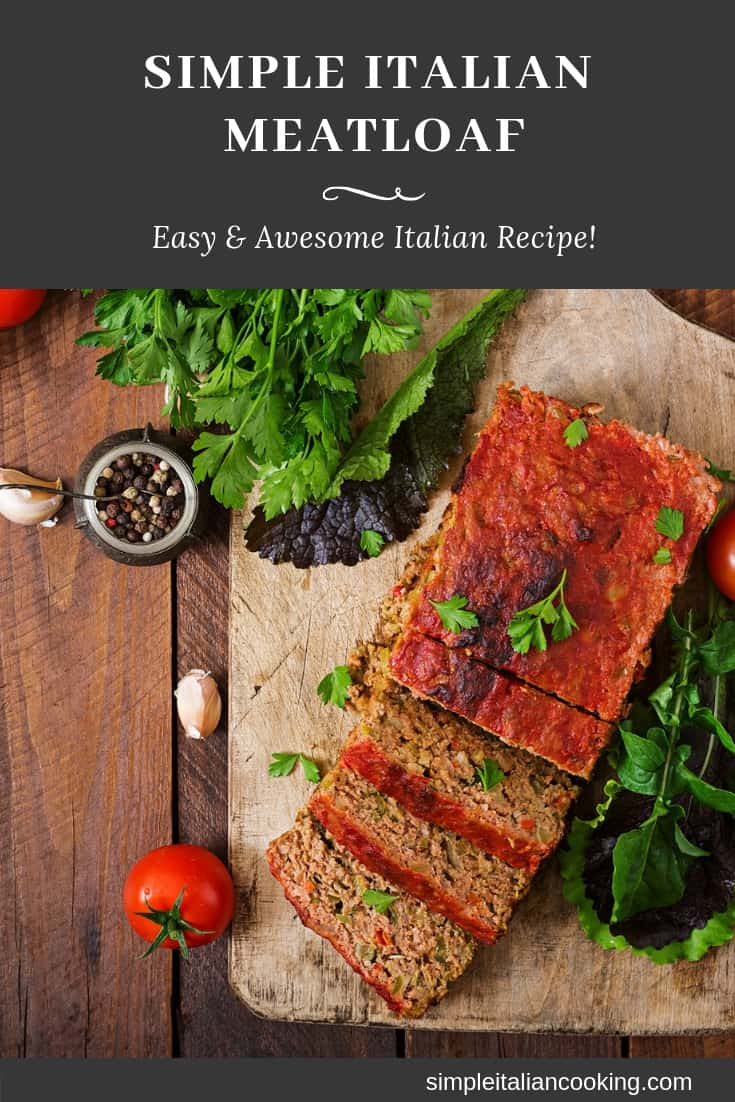 Simple and Traditional Italian Meatloaf