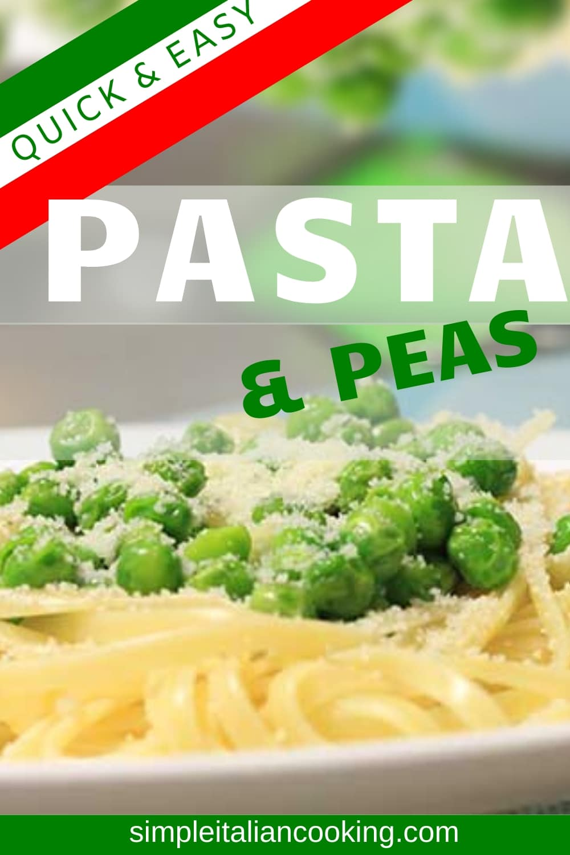 Amazing Simple Italian Recipe for Pasta and Peas