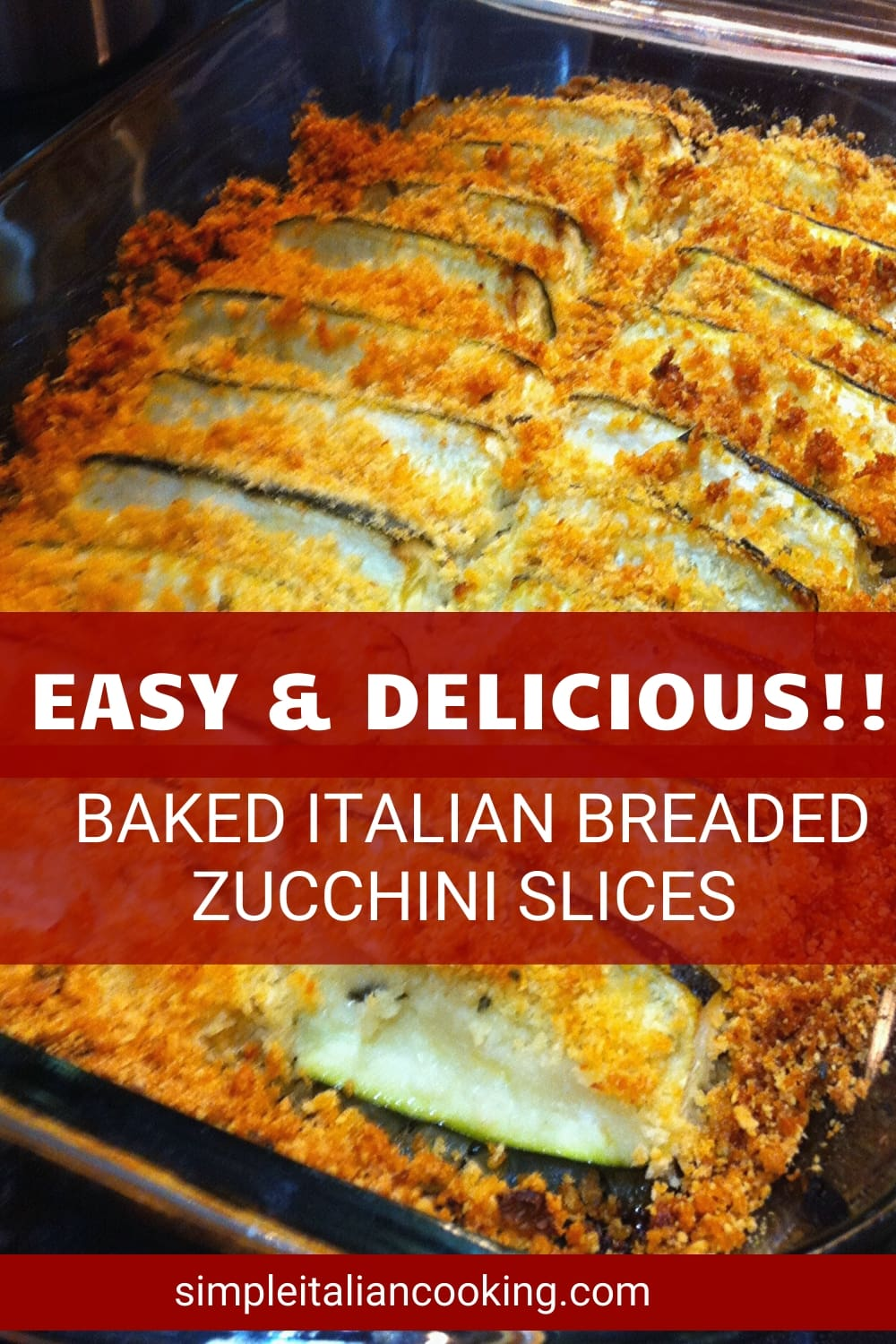 Easy Italian recipe for how to make baked Zucchini slices