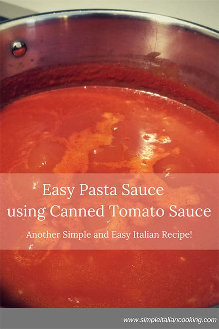 Easy Pasta Sauce using Canned Tomato Sauce