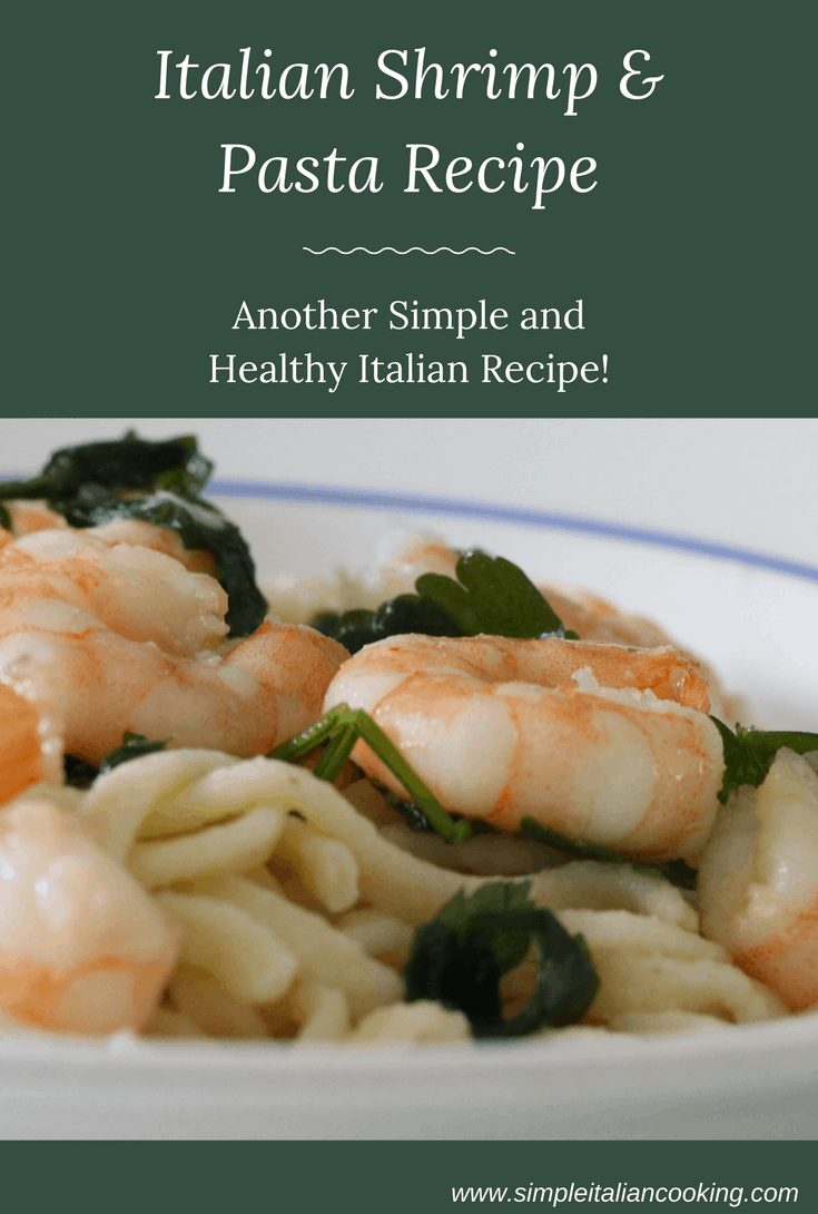 How to Make Italian Shrimp and Pasta Recipe... So Easy!