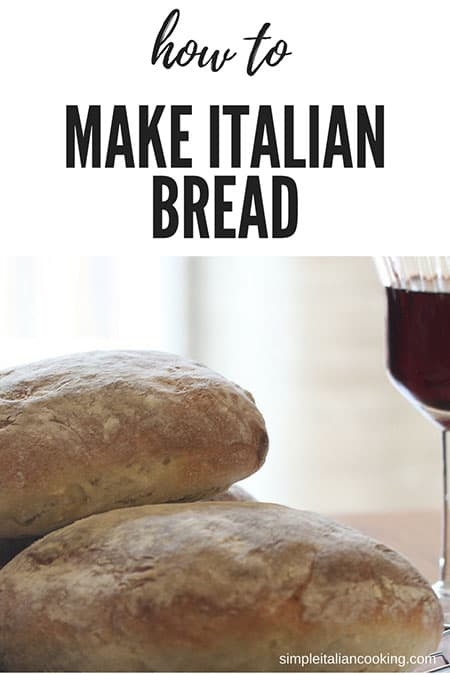 Learn how to easily make Italian bread