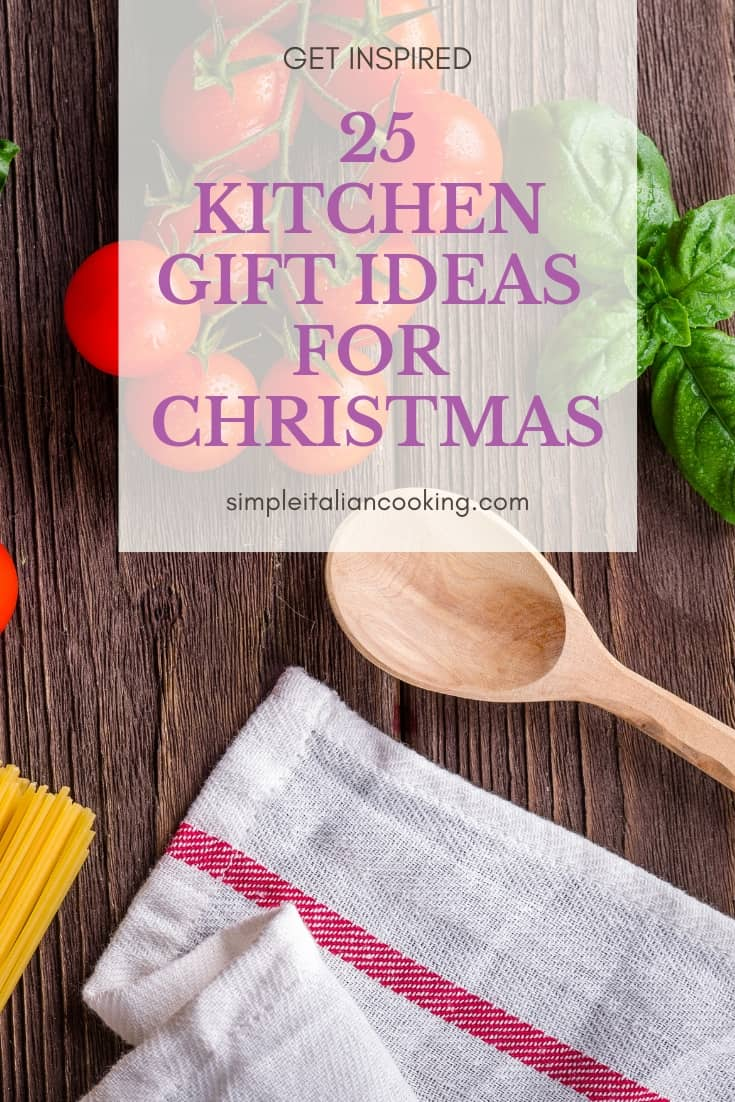 Here are 25 Kitchen Gift Ideas for Christmas!  Be Inspired with this wide range of ideas that anyone would appreciate who enjoys cooking!