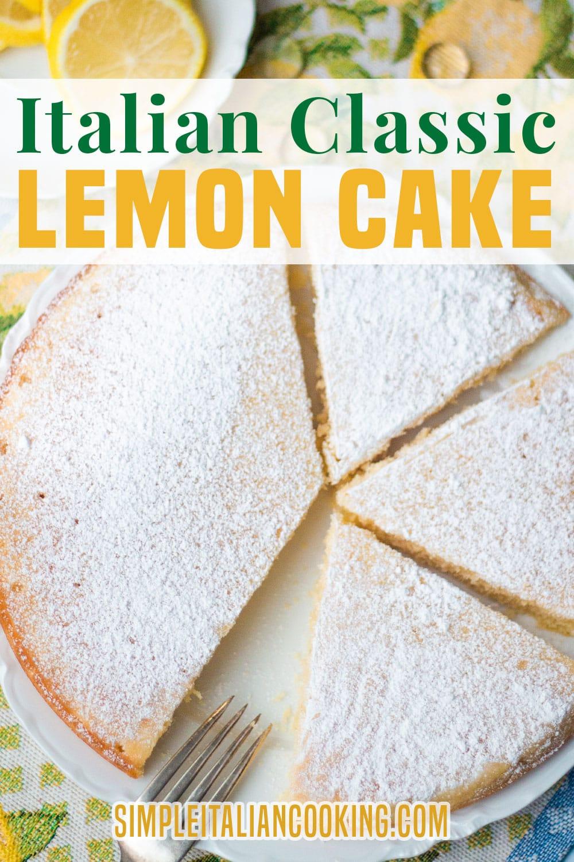 How to Make the Best Italian Lemon Cake Recipe