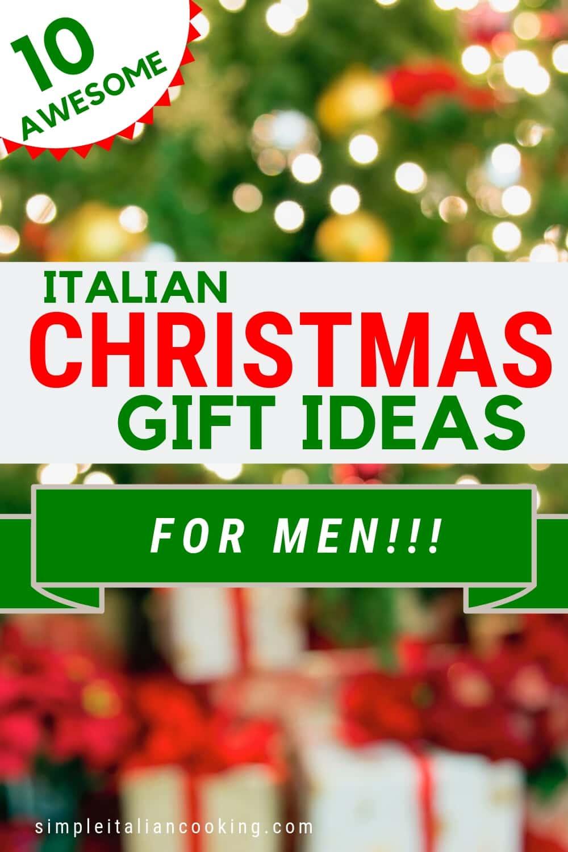 Italian Gift Ideas for Men