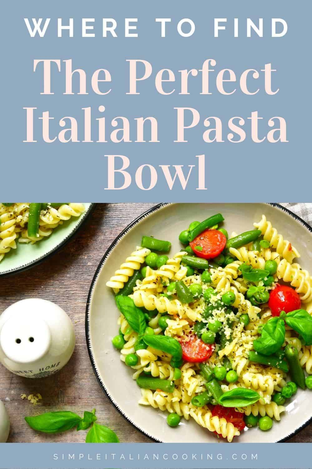 Where to Find Beautiful Italian Pasta Bowls, Made In Italy, Italian Designs