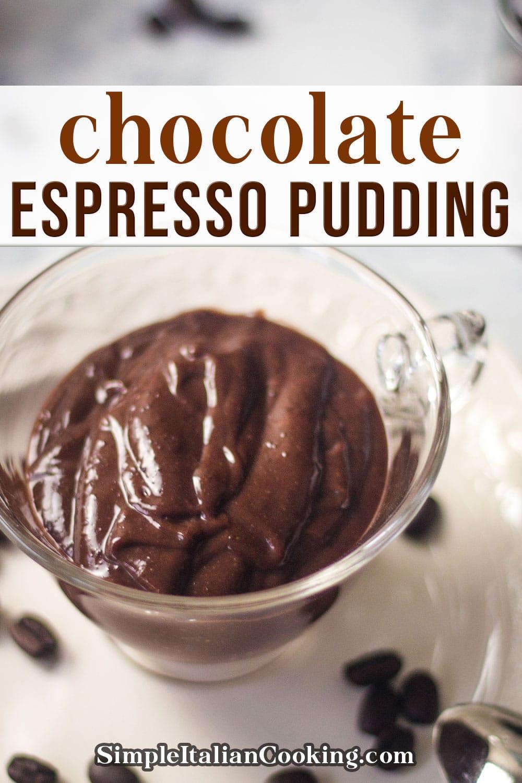Easy Chocolate Espresso Pudding Recipe