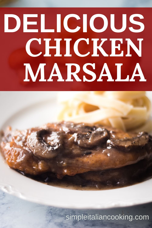 Italian Homemade Chicken Marsala Recipe that is Healthy!