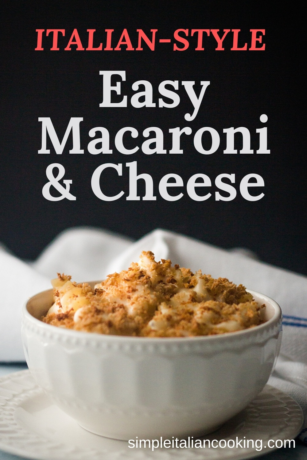 Easy Italian Mac n Cheese Recipe