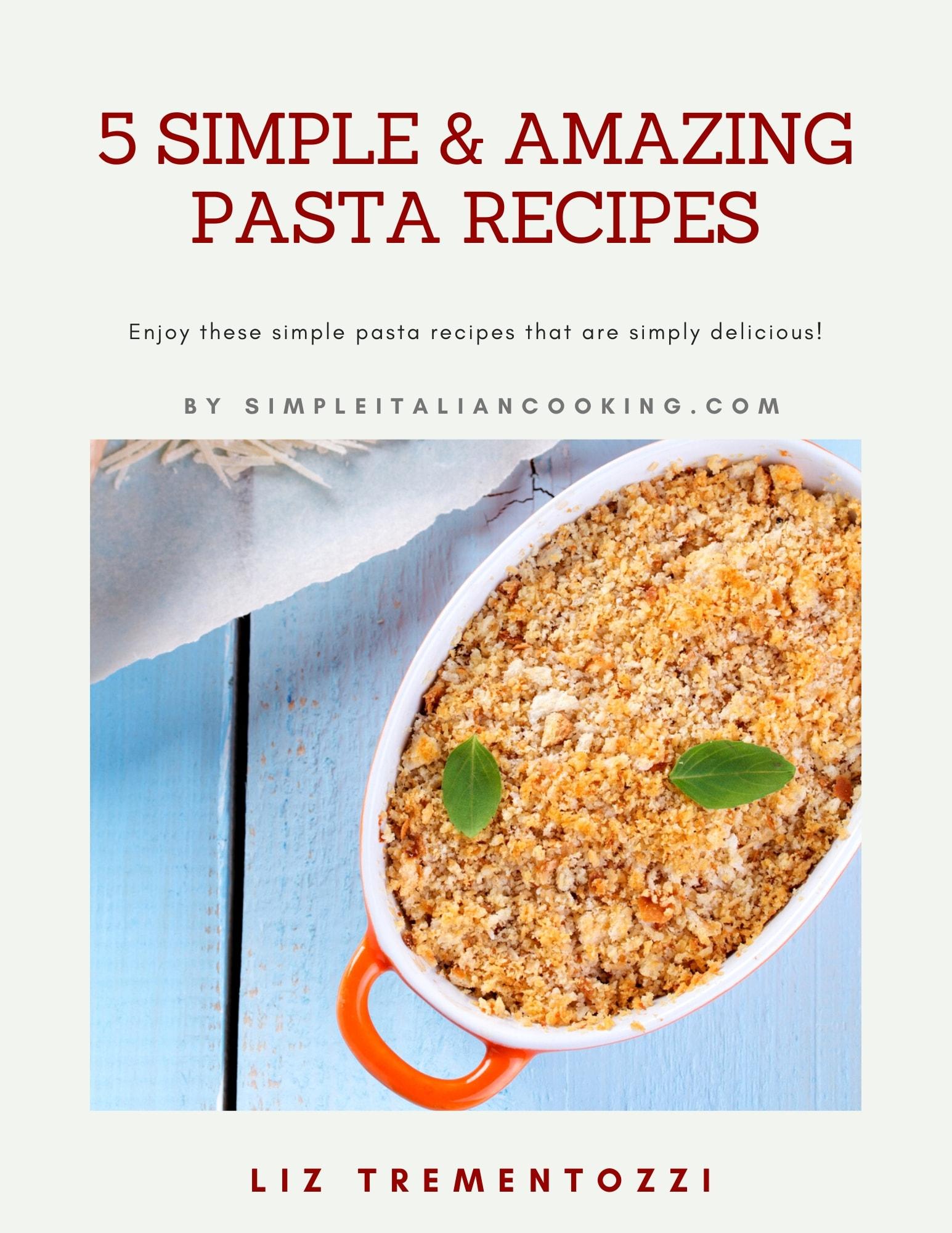 5 simple pasta recipes